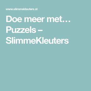 Doe meer met… Puzzels – SlimmeKleuters