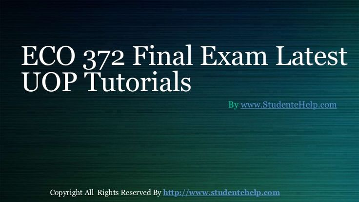 final eco 372 Learn principles of macroeconomics with assignmentehelp's eco 372 final exam get answer key free, questions and answers for eco 372 final exam, university of phoenix.