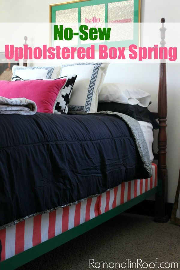 This is a great tutorial for upholstering a box spring - good photos and best of all - no sewing required! No-Sew Upholstered Box Spring via RainonaTinRoof.com