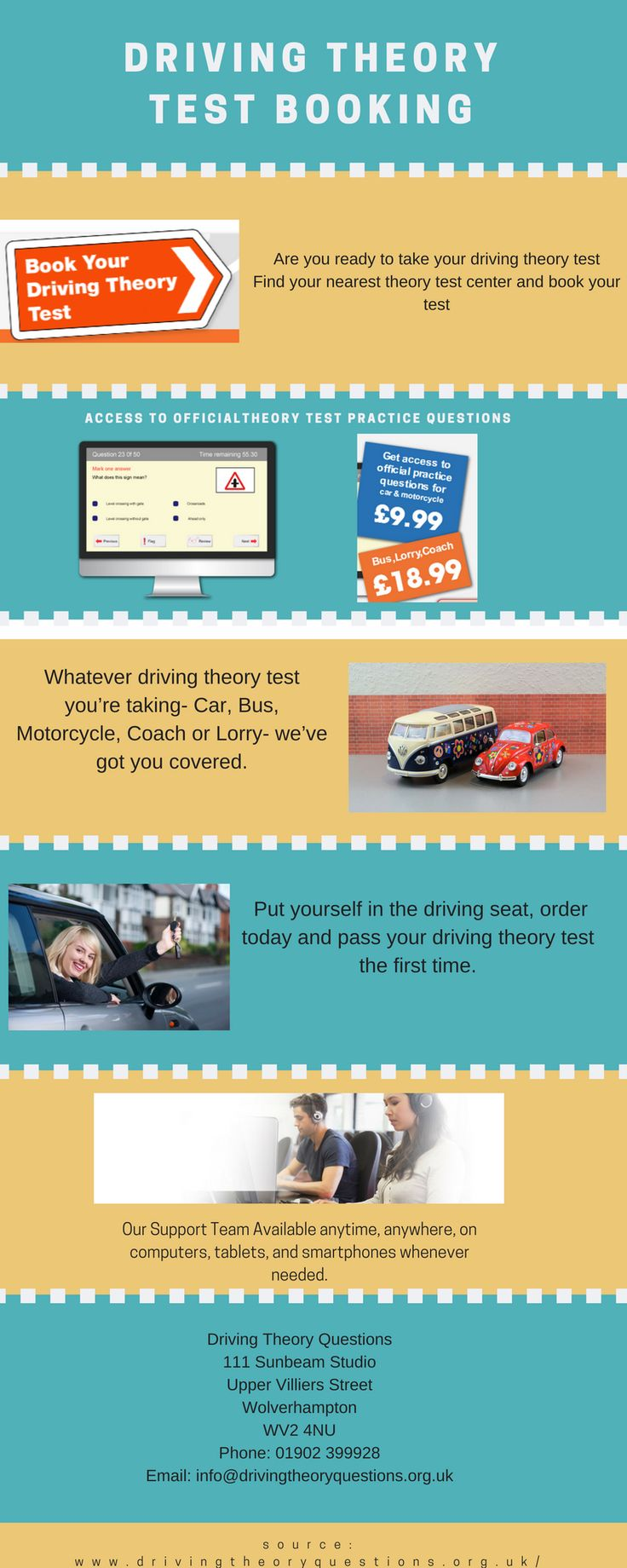 If you are going to take your Driving Theory Test and worried about how and from where you can book your exam, don't worry Driving Theory Question will help you to book your exam and also help to find nearest test center at your location. Book today!