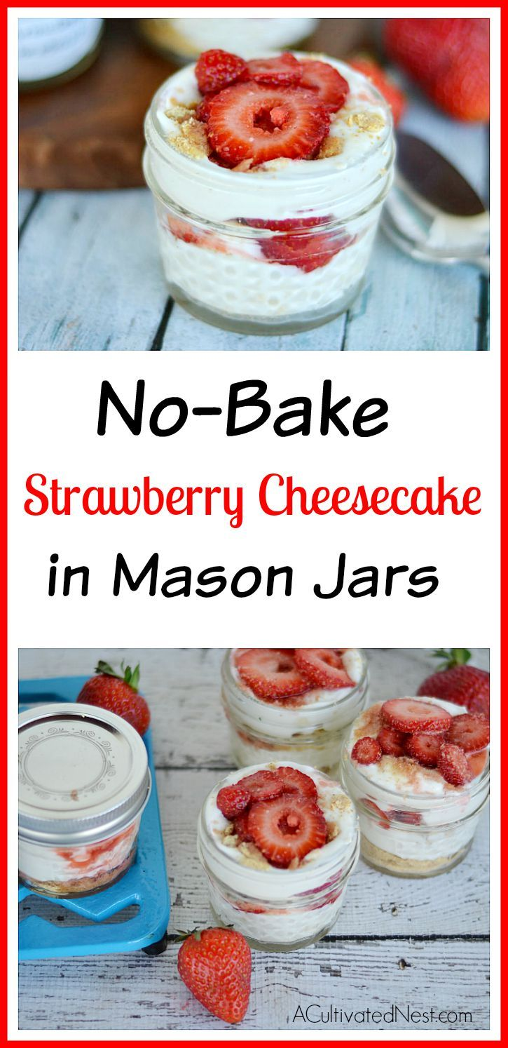 If you're looking for a quick, simple, and delicious dessert recipe, try this No-Bake Mason Jar Strawberry Cheesecake! Easy desserts, fruit desserts, no bake desserts