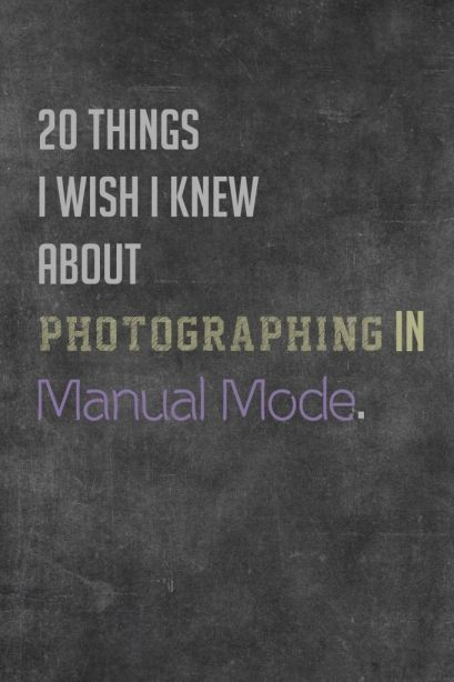 Photographing in Manual