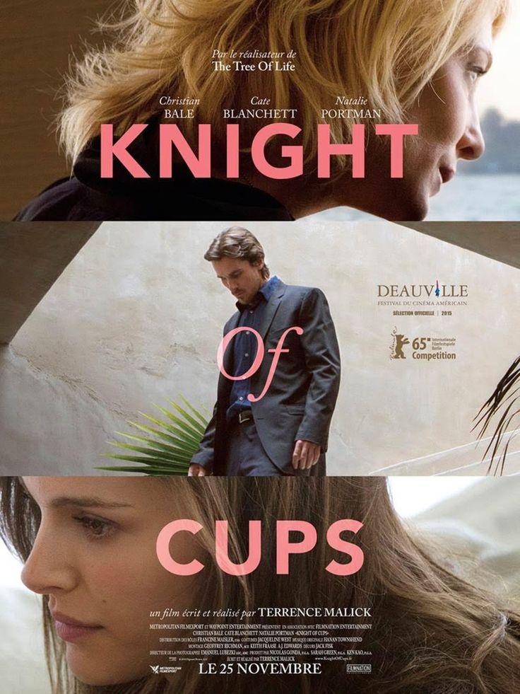 Knight of Cups est un film de Terrence Malick avec Christian Bale, Natalie Portman. Synopsis : « Il était une fois un jeune prince que son père, le souverain du royaume d'Orient, avait envoyé en Égypte afin qu'il y trouve une perle. Lorsque le p