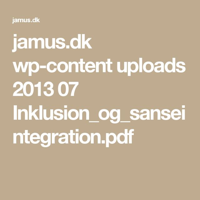 jamus.dk wp-content uploads 2013 07 Inklusion_og_sanseintegration.pdf