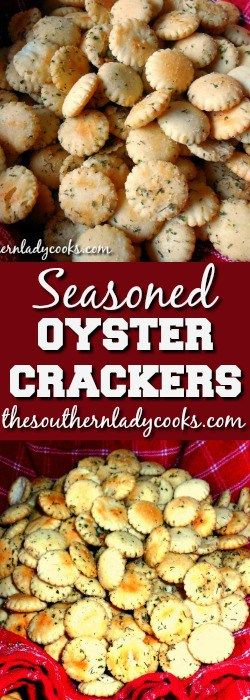 Seasoned oyster crackers are wonderful with your favorite soups and make a great snack to serve friends and family. These crackers make a great gift, too.