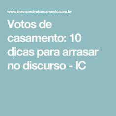Votos de casamento: 10 dicas para arrasar no discurso - IC