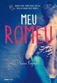 Clube do Livro e Amigos: [Resenha] Meu Romeu - Leisa Rayven