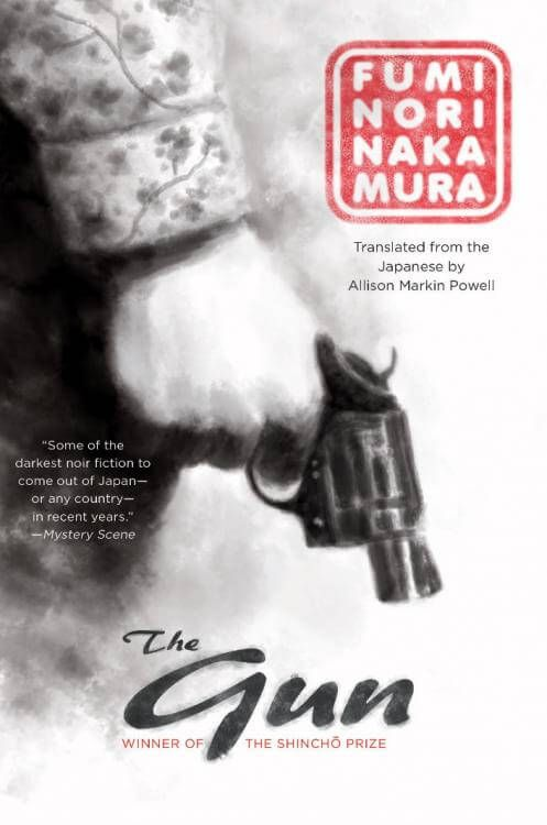 Download Ebook The Gun (Fuminori Nakamura) PDF, EPUB, MOBI