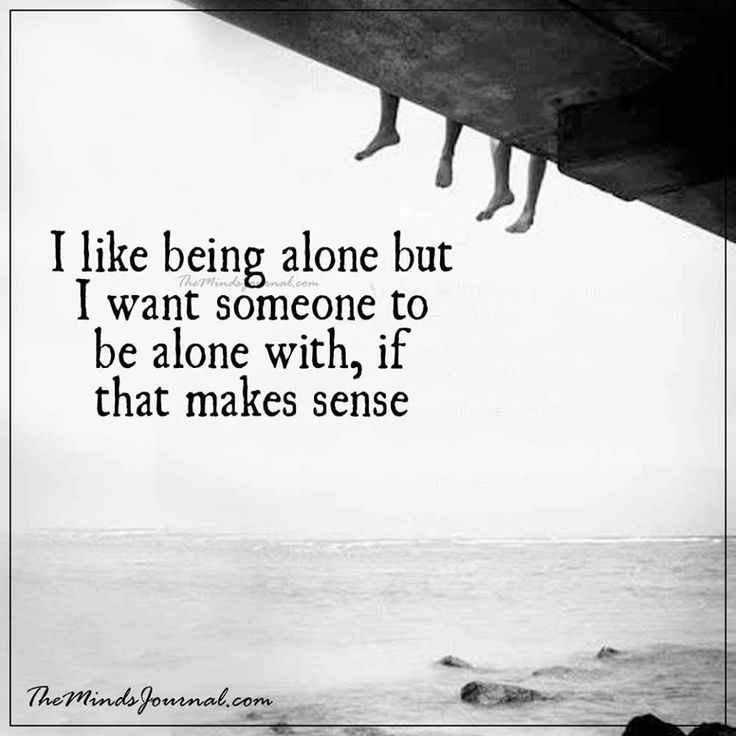 I like being alone -  - http://themindsjournal.com/i-like-being-alone-2/