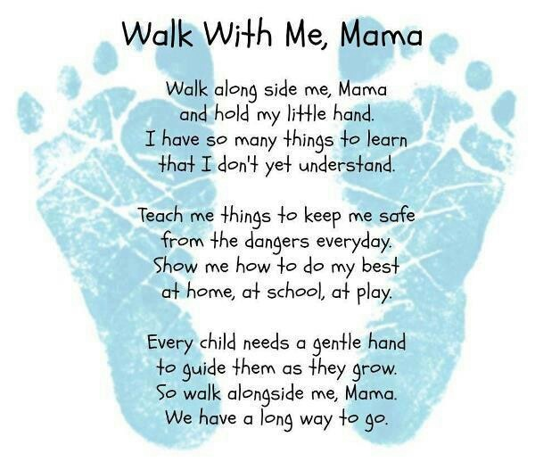 Walk with me mama poemWalks, So Sweets, Mothers Day Ideas, Quote, Baby Boys, Mother Day Gifts, Mothers Day Gift, Mothers Day Crafts, Being A Mom