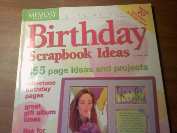 MEMORY MAKERS ~ Birthday Scrapbook Ideas