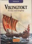"""""""VIKINGER - Vikingtokt - På reise med langskip Historie på en ny måte 2"""""""