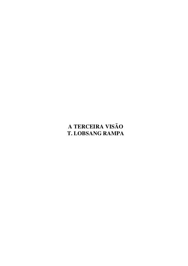 A TERCEIRA VISÃO T. LOBSANG RAMPA