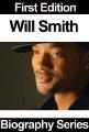 Free Kindle Books - Biographies  Memoirs - Celebrity Biographies - Will Smith - Biography Series ~ by: Biography Series