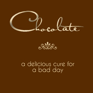 Chocolate, a delicious cure for a bad day. @Lindsey Grande Akins  ;)