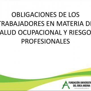 OBLIGACIONES DE LOSTRABAJADORES EN MATERIA DESALUD OCUPACIONAL Y RIESGOS PROFESIONALES   OBLIGACIONES ESPECIALES DEL TRABAJADOR en el C. S. del T. • Comun. http://slidehot.com/resources/presentacion-obligaciones-de-trabajadores-area-andina.46733/