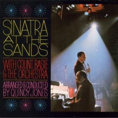 Sinatra at The Sands (with Count Basie orchestra)