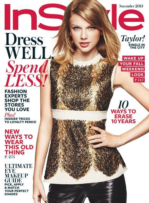 5 Things All Single 20-Somethings Can Learn From Taylor Swift in the November Issue of InStyle