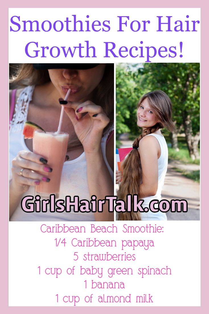 Smoothies For Hair Progress Recipes!
