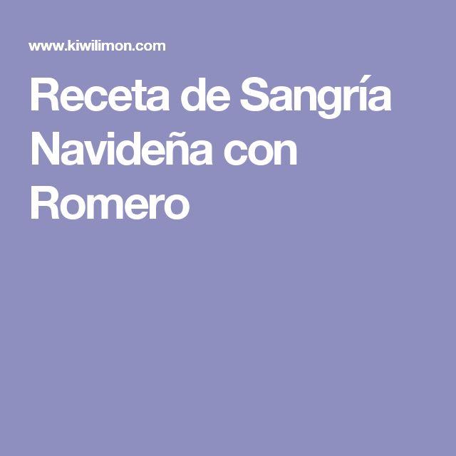 Receta de Sangría Navideña con Romero