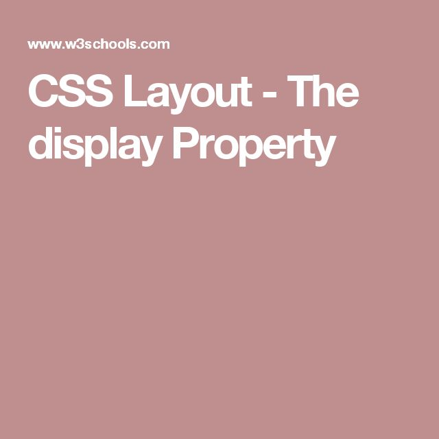 CSS Layout - The display Property
