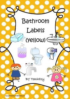 Labels Bathroom: A set of labels to use in the bathroom at preschool or kindergarten. Just laminate and cut. These labels are yellow.