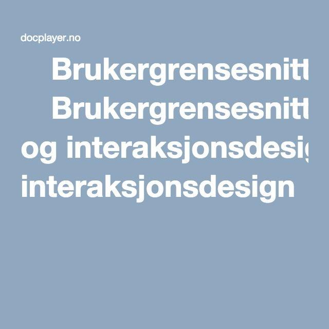 ⭐Brukergrensesnitt og interaksjonsdesign