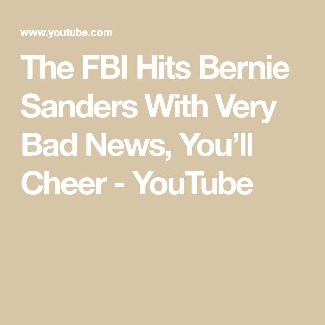 The FBI Hits Bernie Sanders With Very Bad News, You'll Cheer - YouTube
