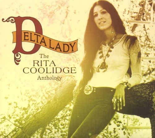 Delta Lady: The Rita Coolidge Anthology [CD]