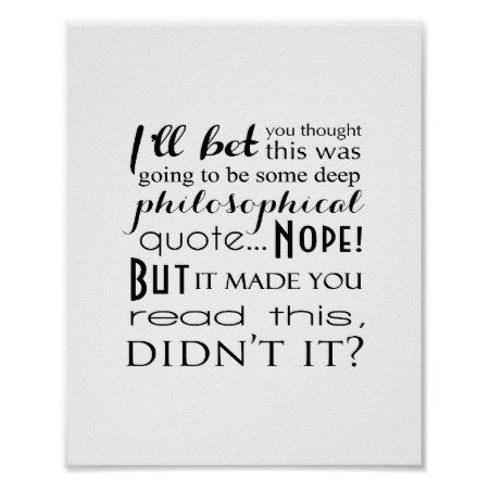 Not a Deep Philosophical Quote Funny Typography Poster - tap, personalize, buy right now!