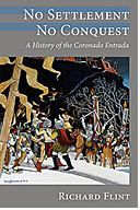 The University of New Mexico Press :: No Settlement, No Conquest: A History of the Coronado Entrada
