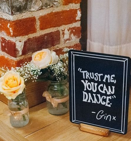 """""""Trust Me You Can Dance ~ Gin"""" sign lol 
