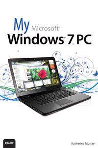 My Microsoft Windows 7 PC Pdf Download e-Book