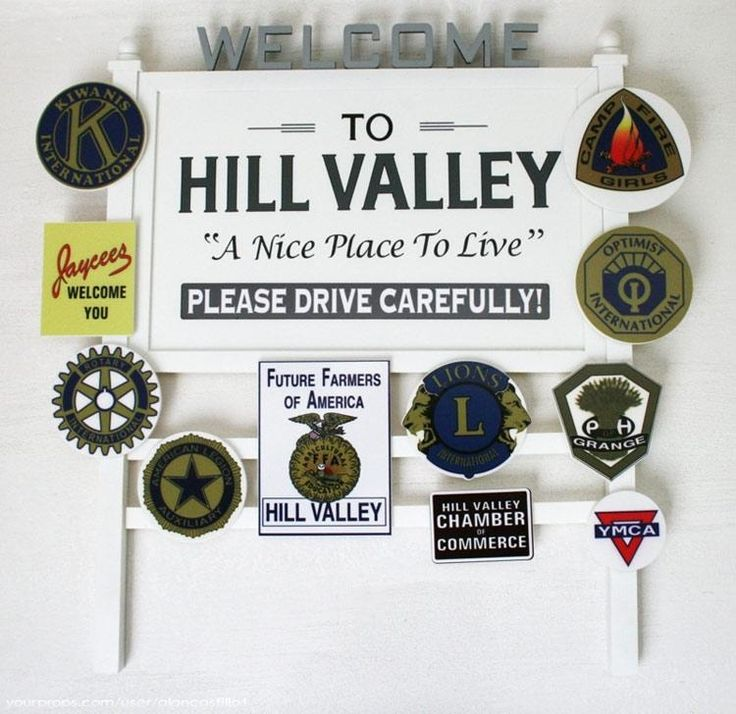 Hill Valley welcome sign