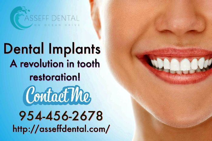Looking for a Dental Implants dentist? At Asseff Dental, our goal is to provide quality care to every patient who walks through our doors. Contact our Dentist today @ 954-456-2678