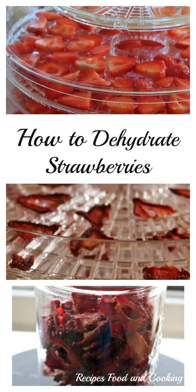 How To Dehydrate Strawberries Recipe Dehydrated Strawberries Dehydrator Recipes Fruit Organic Recipes