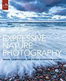 Expressive Nature Photography: Design Composition and Color in Outdoor Imagery by Brenda Tharp (Author) #Kindle US #NewRelease #Arts #Photography #eBook #ad