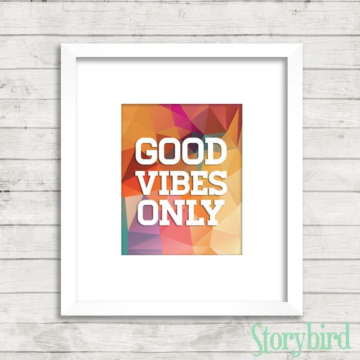 Good Vibes Only With Colorful Geometrics Art     Print , Wall Art, Poster, Wall  Print Part 86