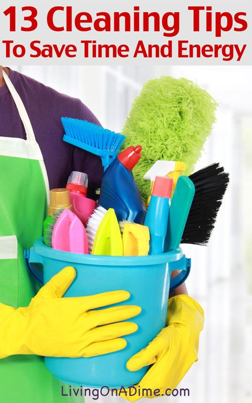 13 Cleaning Tips To Save Time and Energy