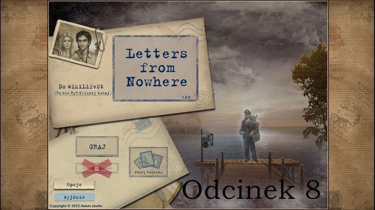 Let's Play: Letters from Nowhere- odcinek 8- Wzywają Cię listy