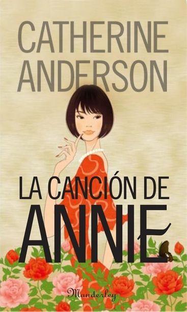La canción de Annie, de Catherine Anderson