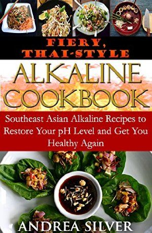 15 best thai cookbooks images on pinterest thai food recipes 23 january 2016 fiery thai style alkaline cookbook southeast asian alkaline recipes forumfinder Images