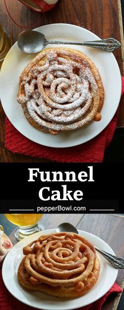Funnel cake recipe, easy homemade recipe. Can make carnival food at home. It  just requires 10 minutes to make from scratch | pepperbowl.com via @pepperbowl