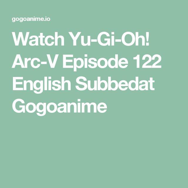 Watch Yu-Gi-Oh! Arc-V Episode 122 English Subbedat Gogoanime