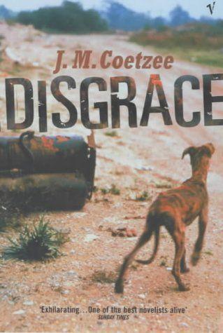 Disgrace - J. M. Coetzee