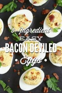 Super easy 6-ingredient, real food style, bacon deviled eggs that can be made in 20 minutes or less! These easy bacon deviled eggs will wow your family.