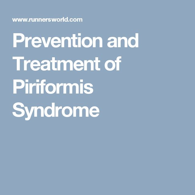 Prevention and Treatment of Piriformis Syndrome
