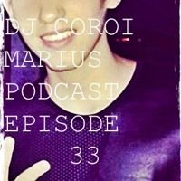 DJ COROI MARIUS PODCAST: EPISODE 33 by DJ COROI MARIUS on SoundCloud