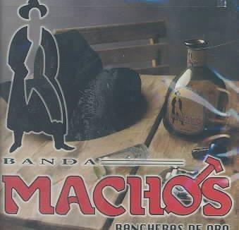 Banda Machos - Rancheros DE Oro
