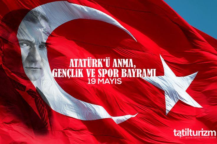 19 Mayıs Atatürk'ü Anma Gençlik ve Spor Bayramımız kutlu olsun! #19Mayıs #Tatilturizm